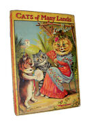 Louis Wain Norman Gale / Cats Of Many Lands First Edition 1912