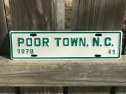 Nos Poor Town North Carolina License Plate 1978 49 Nc City Plate