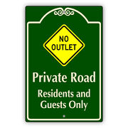 No Outlet Private Road Residents And Guests Only Novelty Aluminum Metal Sign