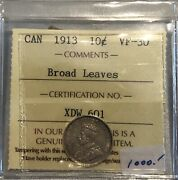 1913 Canada Broad Leaves Variety Ten Cents Coin - Iccs Vf-30 - Xdw 601