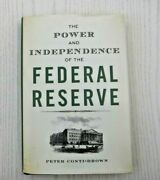 The Power And Independence Of The Federal Reserve By Peter Conti-brown 2016...