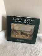 H/b Book A Leicestershire Sketch Book Lionel Edwards 1991 With Dust Cover
