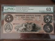 Brattleboro Vermont 5 1857-60s Windham County Bank Note Currency Pmg 63 Rare