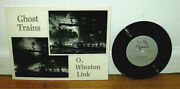 Signed O Winston Link Ghost Trains Railroad Locomotives Photos 33 Rpm Record