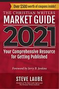 Christian Writers Market Guide 2021 With Coupons New