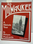 Old Milwaukee A Historic Tour In Picture Postcards