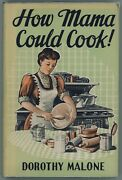 Vintage Cookbook How Mama Would Cook Dorothy Malone Mother Mom Old-fashioned
