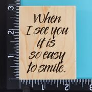To Smile 3070h Friendship Love Word Saying Penny Black Wood Rubber Stamp 2004