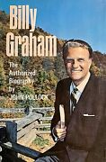 Billy Graham. The Authorized Biography, John Pollock, Mcgraw-hill, 1st Ed 1966