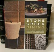 Stone Creek Dining Favorite Recipes From The Stone Creek Dining Company Boulde