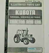 97898-20360 Kubota Illustrated Parts List. For Model M6950 And M7950 Tractor And Cab