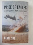 A Pride Of Eagles - A History Of The Rhodesian Air Force