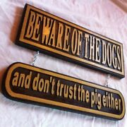 Beware Of The Dogs And Don't Trust The Pig 3d Routed Wood Sign Custom Carved