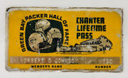 Rare Green Bay Packers Hall Of Fame Charter Lifetime Pass