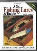 Carl Luckey's Vintage Old Fishing Lures And Tackle 7th Edition Same As 8th Edition