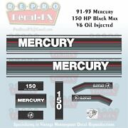 91-93 Mercury 150hp Oil Injected Black Max Outboard Repro 13pc Vinyl Decals