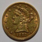 1893 5 Liberty Head Half Eagle Gold Coin Au Nice Coin, Light Wear, Some Luster