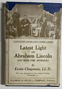 Latest Light On Abraham Lincoln And War Time Memories Ervin Chapman Signed Vol I