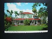 362 Fort Myers Fl First Prefabricated House Of History Edison Home Postcard