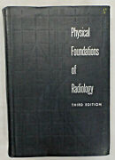 Vintage Book Physical Foundations Of Radiology By Glasser 3rd Edition 1961