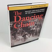 The Dancing Chain Derailleur Bicycle History Development Hardcover 4th Edition