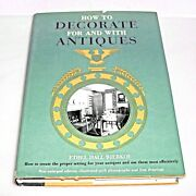 How To Decorate For And With Antiques By Ethel Hall Bjerkoe