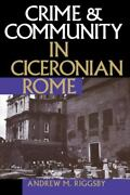 Crime And Community In Ciceronian Rome By Andrew M. Riggsby 1999, Mass Market