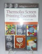 Thermofax Screen Printing Essentials Dvd By Quilting Arts Workshop W/ Krawczyk