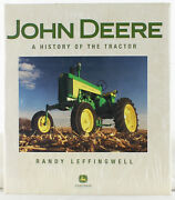 New John Deere A History Of The Tractor By Randy Leffingwell 2004, Hardcover