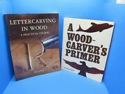 Lot 2 Books Letter Carving In Wood By Pye And Wood Carverand039s Primer By Upton