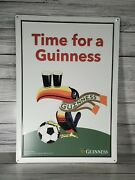 Guinness Time For A Guinness Toucan Soccer Metal Tin Sign 18 3/4hx13 1/4w New