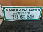 Amerada Hess Emergency Call 26 X 10 Oil Rig Well Porcelain Sign Vintage