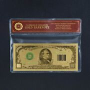 1928 1000 Dollar Banknote Collectible 24k Gold Plated With Bag And Certificate