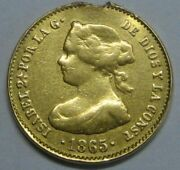 1865 Madrid 4 Escudos Isabel Ii Spain Gold Doubloon Spanish Colonial Era Coin