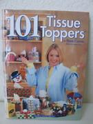 101 Tissue Toppers In Plastic Canvas Embroidery Book Laura Scott Hard Cover
