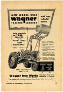 1953 Wagner Iron Works Ad Wm 3 Tractor Loader Pictured - Milwaukee Wisconsin