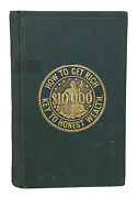 1867 How To Get Rich Asher Smith Key To Making Money Self Help Civil War