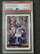 Shaquille Oand039neal 1992 Topps Gold Rookie 362 Psa 10 Magic