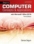 Seguins Computer Concepts And Applications For Microsoft Office 365 2019 New Seg