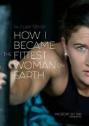 How I Became The Fittest Woman On Earth Frai Toomey Tia-clair Bl Southwick Publi