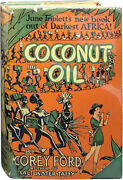 Corey Ford / Coconut Oil June Triplettand039s Amazing Book Out Of Darkest Africa 1st