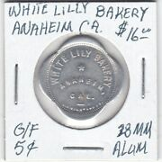 Token - Anaheim Ca - White Lily Bakery - G/f 5 Cents - 28 Mm Aluminum