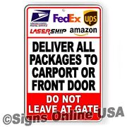 Deliver All Packages To Carport Or Front Door Lasership Sign Or Decal 6 Sizes