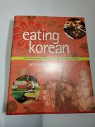 Eating Korean From Barbecue To Kimchi, Recipes From My Home By Cecilia Hae-ji…