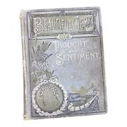 Antique Book Beautiful Gems Of Thought And Sentiment Book 1890 Illustrated