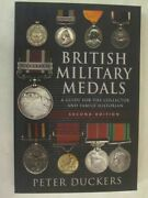 British Military Medals - Second Edition A Guide For The Collector And Family..