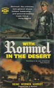 Heinz Werner Schmidt With Rommel In The Desert. Panther [canadian] 1960 856196