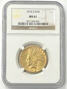 1912-s 10 Indian Head Pre-33 Gold Eagle Ngc Ms61 Old Holder Low Mintage 300000