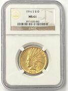 1916-s 10 Indian Head Pre-33 Gold Eagle Ngc Ms61 Old Holder Low Mintage 138500