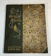 Rare Antique Book -the World Awheel Edited By Volney Streamer Lithographs